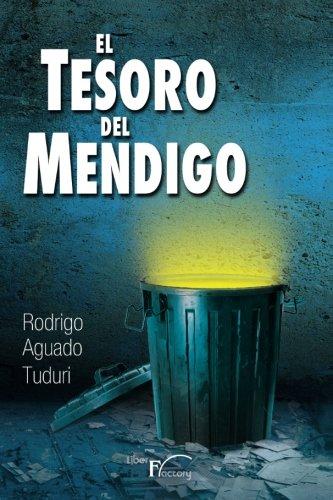 El tesoro del Mendigo: Amazon.es: Aguado Tuduri, Rodrigo: Libros