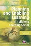 Planning and Enabling Learning in the Lifelong Learning Sector, Gravells, Ann and Simpson, Susan, 1844457982
