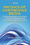 Physics of Continuous Media, Grigory Vekstein, 1466517638