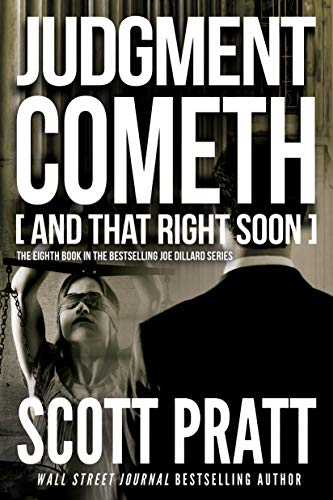 Judgment Cometh: and That Right Soon (Joe Dillard Series Book 8)