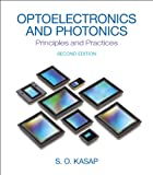 img - for Optoelectronics & Photonics: Principles & Practices (2nd Edition) book / textbook / text book