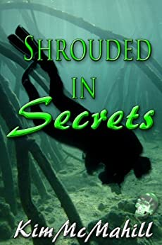 Shrouded in Secrets by [McMahill, Kim]
