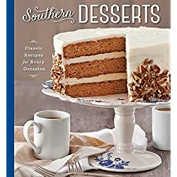 Southern Desserts: Classic Recipes for Every Occasion