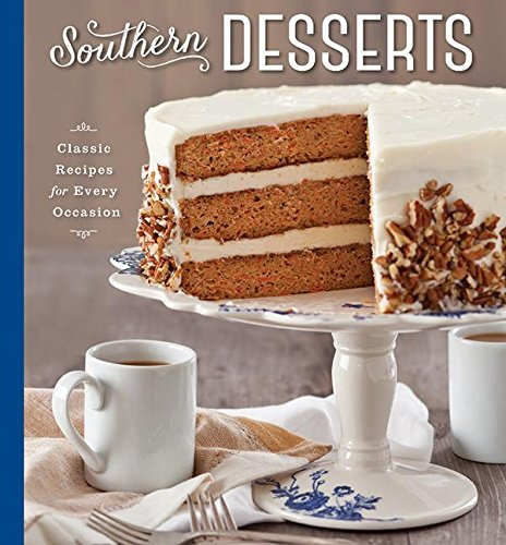 - Southern Desserts: Classic Recipes for Every Occasion