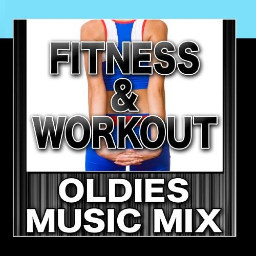 Price comparison product image Fitness & Workout: Oldies Music Mix