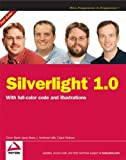 Silverlight 1. 0, Devin Rader and Grant Hinkson, 0470228407