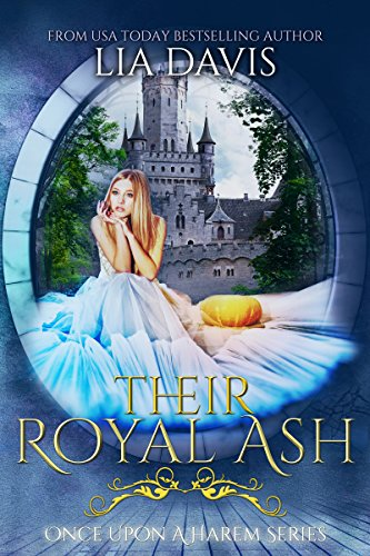 Their Royal Ash (Once Upon a Harem Book 4) by [Davis, Lia]