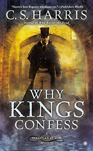 Why Kings Confess (Sebastian St. Cyr Mystery)
