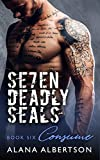 Download Consume (Seven Deadly SEALs: Season One Book 6) in PDF ePUB Free Online