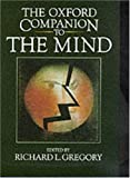 The Oxford Companion to the Mind, , 019866124X