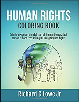 Human Rights Coloring Book: Coloring Pages of the rights of