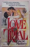 The Love Trial, Fawne Mallory, 0345293509