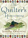 The Quilter's Homecoming, Jennifer Chiaverini, 1594132569