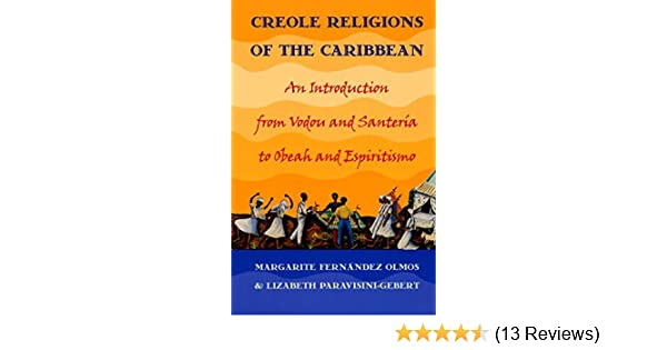 Creole Religions of the Caribbean: An Introduction from