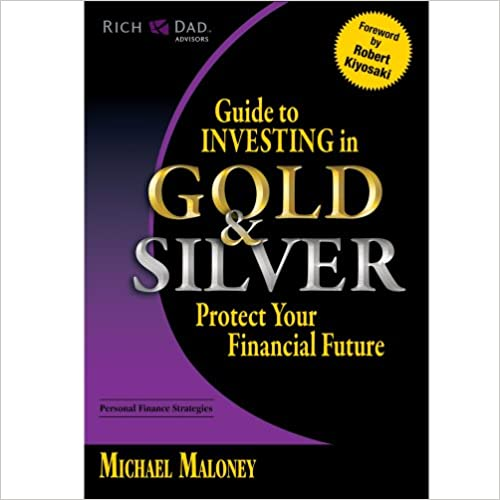 Guide To Investing In Gold And Silver Pdf