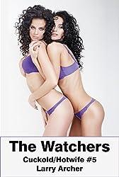 The Watchers: Cuckold/Hotwife #5