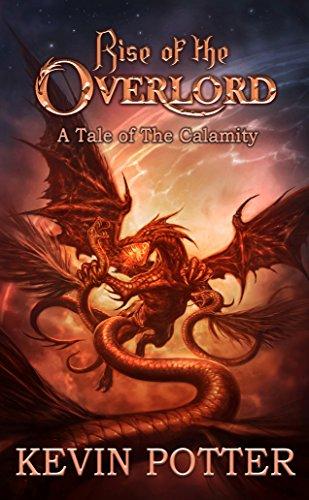 Rise of The Overlord (The Calamity Book 0)