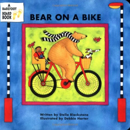 Bear on a Bike (A Barefoot Board Book) (Barefoot Bear)