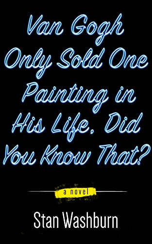 Van Gogh Only Sold One Painting In His Life, Did You Know That?