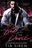 In Bed with the Devil: A Billionaire Second Chance Romance