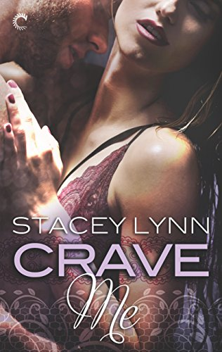 Crave Me (Luminous) by [Lynn, Stacey]