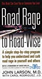 download ebook road rage to road-wise by john a. larson (1999-06-12) pdf epub