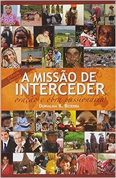 Missao De Interceder, A