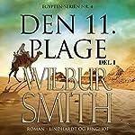 Den 11. plage 1 (Egypten-serien 4.1) | Wilbur Smith