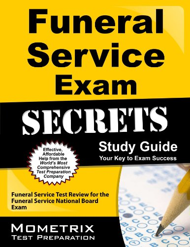 Download Funeral Service Exam Secrets Study Guide: Funeral Service Test Review for the Funeral Service National Board Exam Pdf