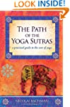 The Path of the Yoga Sutras: A Practi...