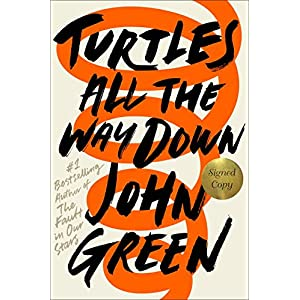 Ratings and reviews for Turtles All the Way Down (Signed Edition)