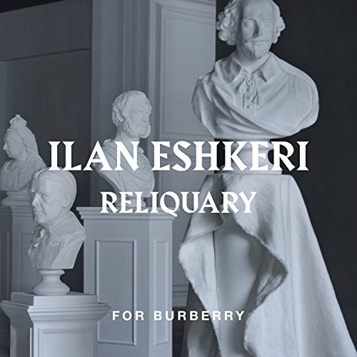 Eshkeri: Reliquary - 3. Antiphon & Chorus (For - Burberry Uk