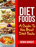 Free eBook - Diet Foods  A Guide To the Best Diet Foods