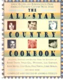 The All-Star Country Cookbook: Great Recipes and Reminiscences from America's Favorite Country Music Stars