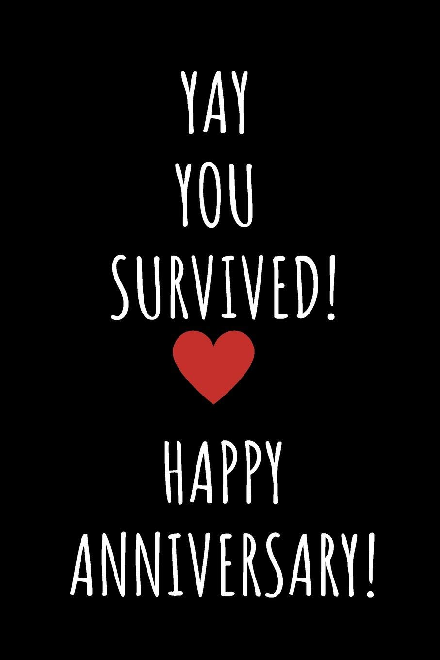 Yay You Survived Notebook 1 Year Anniversary Gifts For Girlfriend