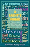 img - for A Saint's Name book / textbook / text book