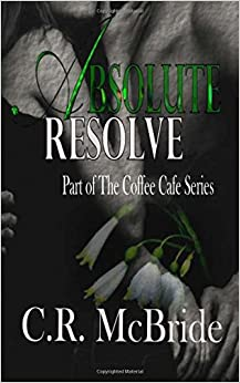 Book Absolute Resolve: Volume 2 (The Coffee Cafe)
