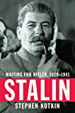 Image of Stalin: Waiting for Hitler, 1929-1941