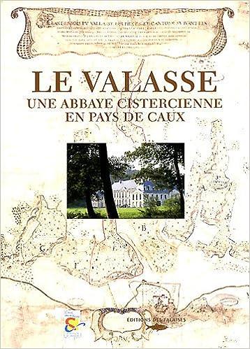 VALASSE ABBAYE CISTERCIENNE