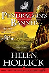 Pendragon's Banner: Book Two of the Pendragon's Banner Trilogy