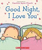 img - for Goodnight, I Love You book / textbook / text book