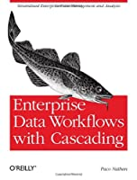 Enterprise Data Workflows with Cascading Front Cover