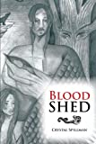 Blood Shed, Crystal Spillman, 1483647692