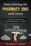 Interviewing for Pharmacy Jobs and more: Guide to starting your pharmacy career.