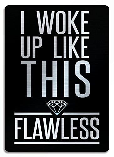 Slogan I Woke Up Like This Flawless Quote Brushed Silver Metal