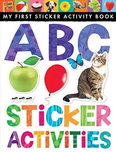 - ABC Sticker Activities (My First Sticker Activity Book)