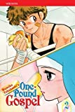 One-Pound Gospel, Vol. 2 by Rumiko Takahashi (2008-08-12)