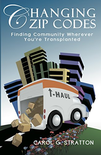Changing Zip Codes - Finding community wherever you're transplanted