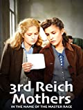 3rd Reich Mothers %2D In the Name of the