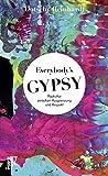 Everybody's Gypsy: Popkultur zwischen Ausgrenzung und Respekt